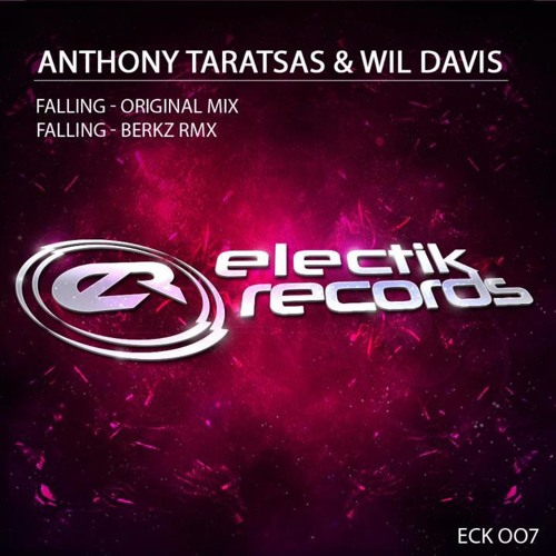 Anthony Taratsas & Wil Davis - Falling (Original Mix) [Support from Markus Schulz]