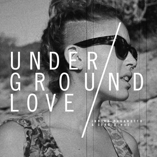 Underground Love - Ian Pooley Remix