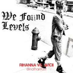 Rihanna vs. Avicii - We Found Levels