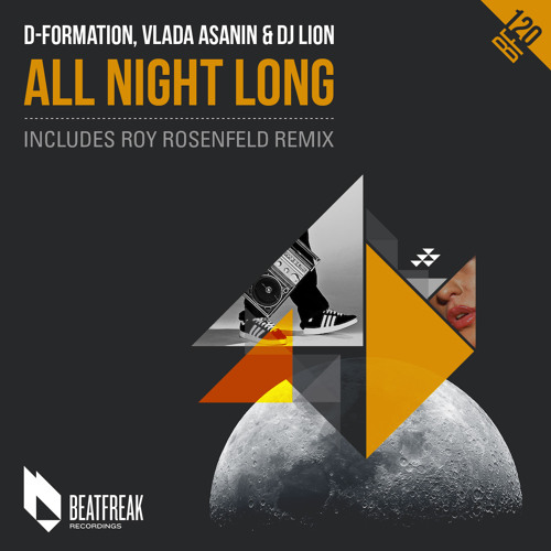 D-Formation, Vlada Asanin & DJ Lion - All Night Long (Roy RosenfelD Remix) EDIT