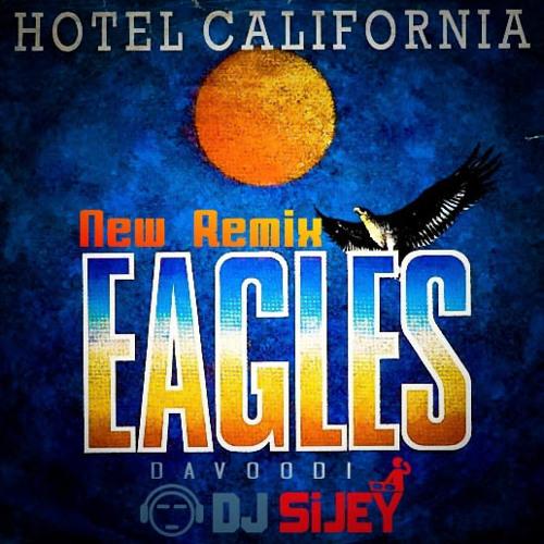 Eagles - Hotel California - Remix Davoodi.DJ SiJEY
