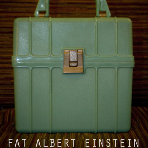 Fat Albert Einstein - Fatty 45's Vol. I