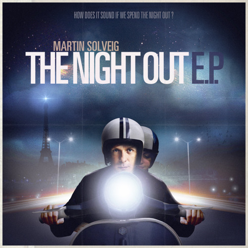 Martin Solveig - The Night Out (A-Trak vs Martin rework)