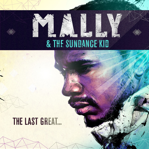 MaLLy & The Sundance Kid - Shine