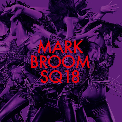 Mark Broom SQ18 (Rave Mix) 3 min