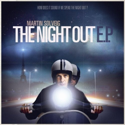 Martin Solveig - The Night Out (Maison & Dragen Remix) PREVIEW