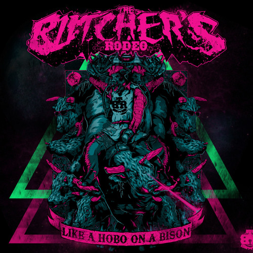 The Butcher's Rodeo - Way Of God