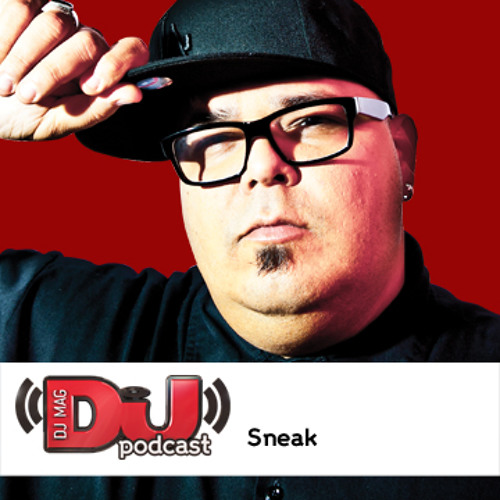 DJ Weekly Podcast: DJ Sneak
