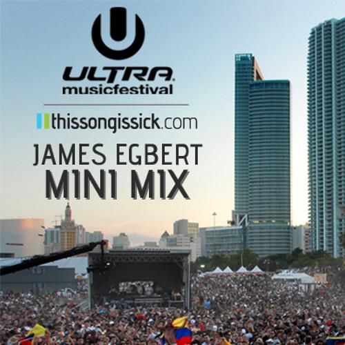 James Egbert - TSIS x ULTRA 2012 Mix
