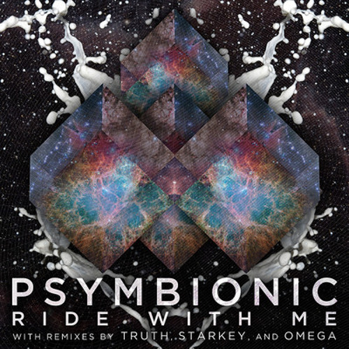 "Psymbionic ""Ride With Me (Starkey Remix)"" - released April 3rd 2012"