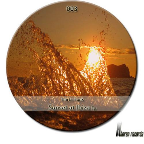 Tim le funk - Sunset at Ibiza (Mitch Lopez remix) Ahoren Records