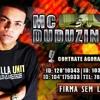 MC DUDUZINHO - MEDLEY 2012 - MUNDO MODERNO , A ILHA E SEM LIMITES - DJ CHORÃO - FODAAAAAAAAAAA
