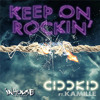 "CID D KID feat Kamille ""Keep On Rockin' "" (Original Mix)"