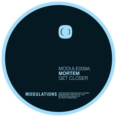 Mortem - Get Closer / Monoveler - MODULE009