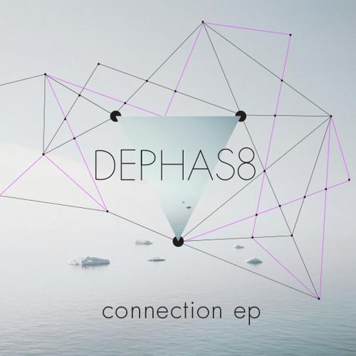 Dephas8 - Connection EP - avaliable on http://www.dirtyrecordz.com