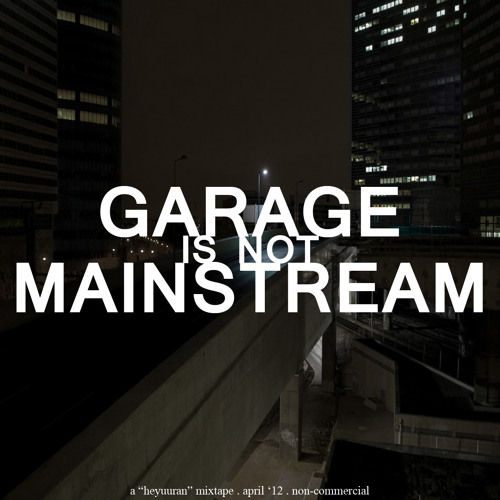 Uuran - Garage Is Not Mainstream