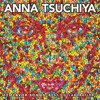 Anna Tsuchiya - IS THIS LOVE (Produced by 難波章浩ーAKIHIRO NAMBA-)