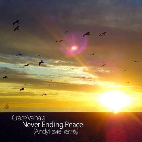 Grace Valhalla - Never Ending Peace (Andy Favre remix)