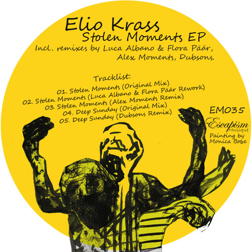 Elio Krass-Stolen Moments(Luca Albano & Flora Päär rework)