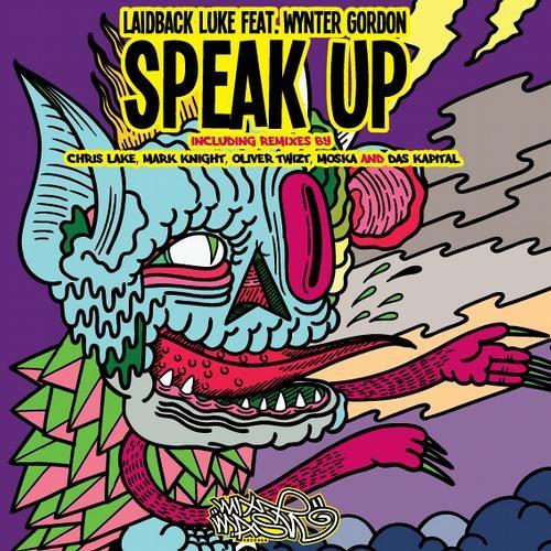 Laidback Luke - Speak Up (Calvertron & Will Bailey AKA Twocker Remix ) CLIP