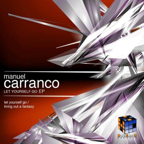 M Carranco - Let Yourself Go (Original Promo Cut) - OUT NOW !!!