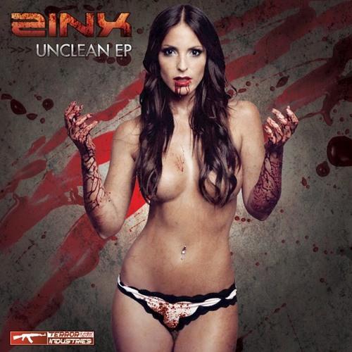 ZINX - UNCLEAN EP