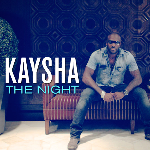 Kaysha : The Night