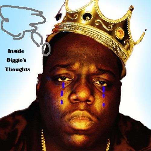 Within Biggie's Thoughts