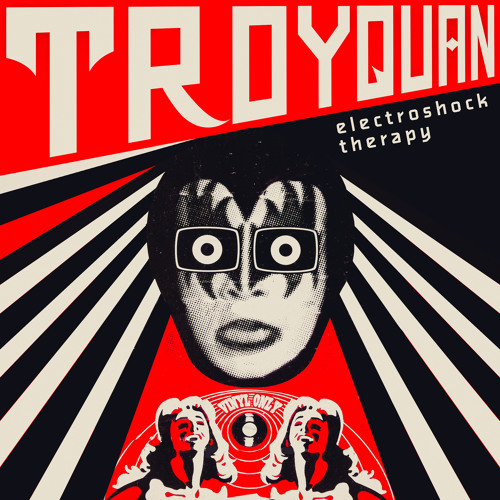 Troyquan- Electroshock Therapy MIXTAPE
