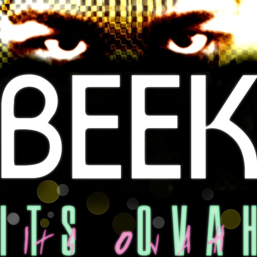 Its Ovah (Dramatic Vogue Beat) | Beek