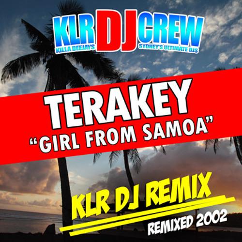 Terakey - Girl From Samoa (KLR Remix 2003)