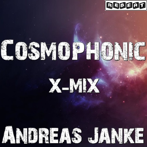 Andreas Janke - Cosmophonic (X-Mix)