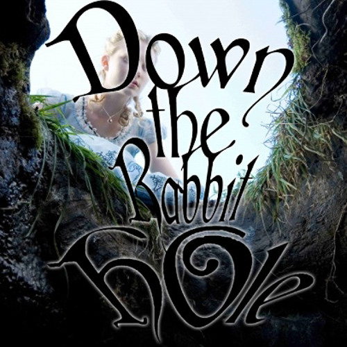 Down The Rabbit Hole (Free Download)