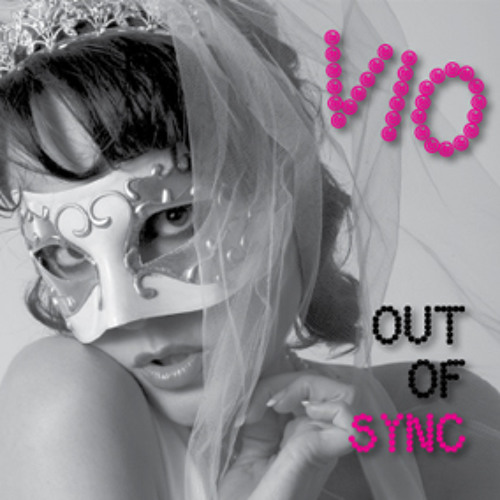 VIO - Out Of Sync: Original Track (Renaissance Remix by So High Above the Sky)