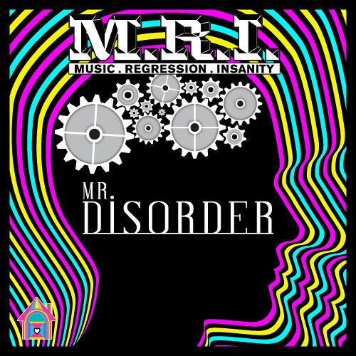 Mr. Disorder - Schizophrenia (Hookie's Alter Ego Mix)