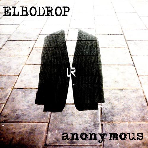 Elbodrop - Anonymous (Original) - [UR]Clip