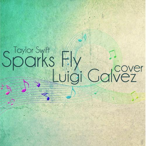 Sparks Fly (Taylor Swift) Cover - Luigi Galvez