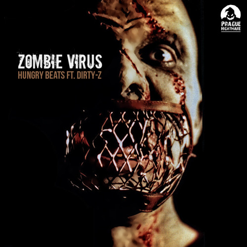HUNGRY BEATS Ft. DIRTY-Z - ZOMBIE VIRUS preview - BUY ON JUNO !!