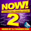 NOW! Thats What I Call Council House 2 [Mixed by DJ Warren Don]