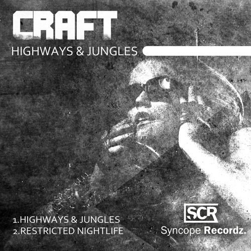 Craft - Highways & Jungles - [Syncope Recordz]