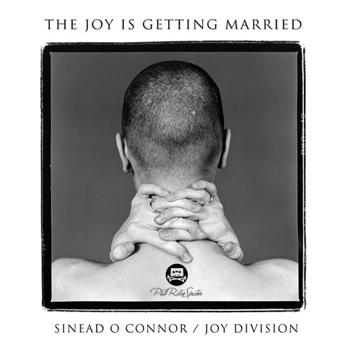 Sinead O Connor vs Joy Division - The Joy Is Getting Married (Phil RetroSpector mashup)