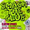 Kardinal Offishall ft Pitbull, Lil Jon & Clinton Sparks - SmashTheClub (ROCWELL S & VOLKAN SAKI RMX)