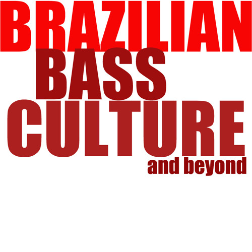 Brazilian Bass Culture and Beyond