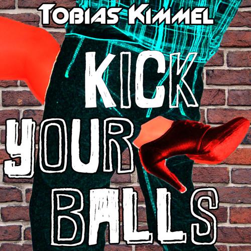 Kick Your Balls (Original Mix)