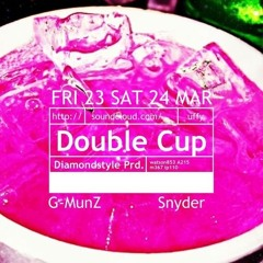 Double Cup Ft. Uffy Lane $nyder