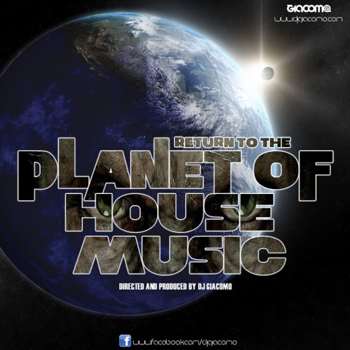 RETURN TO THE PLANET OF HOUSE MUSIC