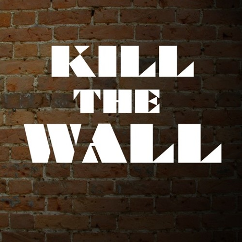 Kill The Wall - Everyday (ft. Skillful Attitude) [Free D/L in description]