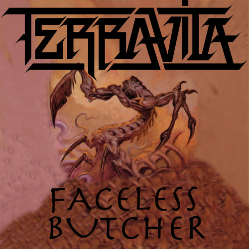 TERRAVITA - Faceless Butcher - FREE 320k DOWNLOAD!!!