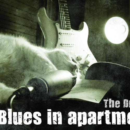 The Driftin' - Blues in Apartment