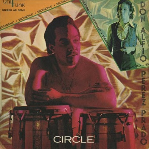 Perez Prado & Don Alfino - Circle [Honest Lee Re-Edit]